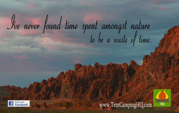 I've never found time spent among nature to be a waste of time